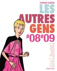Les Autres Gens T7 : Tomes #08 #09 (0), bd chez Dupuis de Cadène, Collectif