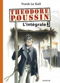Théodore Poussin T3, bd chez Dupuis de Le Gall