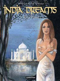 India Dreams – cycle 2, T7 : Taj Mahal (0), bd chez Casterman de Charles, Charles