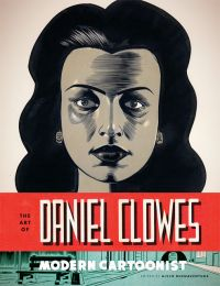The Art of Daniel Clowes, comics chez Abrams ComicArts de Buenaventura, Clowes