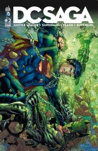 DC Saga T2, comics chez Urban Comics de Buccellato, Green, Manapul, Johnson, Johns, Perez, Lee, Asrar, Merino, Sinclair, McCaig