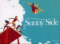 Sunny Side : The art of Pascal Campion (0), bd chez Ankama de Campion