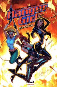 Danger girl : Revolver (0), comics chez Glénat de Hartnell, Campbell, Chris Madden, Cox
