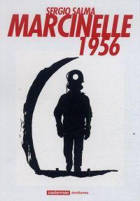 Marcinelle 1956, bd chez Casterman de Salma