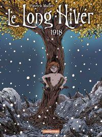 Le Long hiver T2 : 1918 (0), bd chez Casterman de Mallet, Lecloux