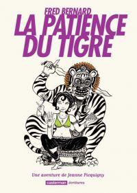 La Patience du tigre, bd chez Casterman de Bernard