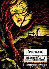 L'Epouvantail, bd chez Casterman de Cotte, Stromboni