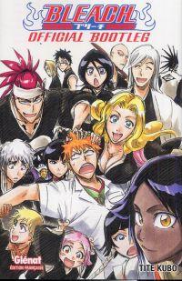 Bleach Official bootleg, manga chez Glénat de Kubo