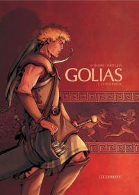 Golias T1 : Le roi perdu, bd chez Le Lombard de Le Tendre, Lereculey, Stambecco