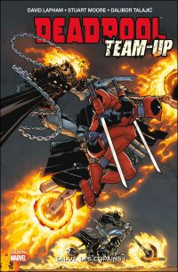 Deadpool Team-up T1 : Salut, les copains ! (0), comics chez Panini Comics de Benson, Lapham, Long, Moore, Glass, Williams, Barbieri, Scalera, Talajic, Staggs, Crystal, Wilson, Tikulin, Rauch, Campanella, Gracia, Brown, Ramos