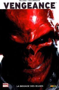 Vengeance : La brigade des jeunes (0), comics chez Panini Comics de Casey, Dragotta, Simpson, Dell'otto