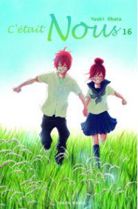 C'était Nous T16 : , manga chez Soleil de Obata
