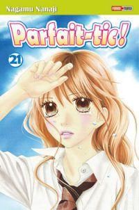 Parfait-tic ! T21, manga chez Panini Comics de Nanaji