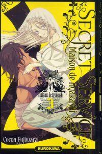 Secret service - Maison de Ayakashi T3, manga chez Kurokawa de Fujiwara
