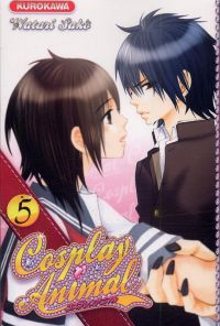 Cosplay animal T5 : , manga chez Kurokawa de Sako