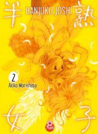 Hanjuku joshi T2 : , manga chez Taïfu comics de Morishima