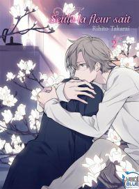 Seule la fleur sait T2, manga chez Taïfu comics de Takarai