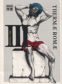 Thermae Romae T3, manga chez Casterman de Yamazaki