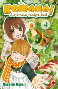 Koibana - l'amour malgré tout  T4, manga chez Panini Comics de Nanaji