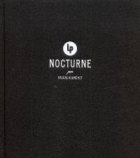 Nocturne, bd chez La pastèque de Blanchet