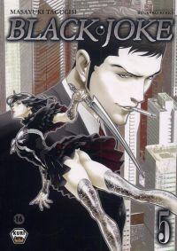 Black Joke T5, manga chez Ankama de Koike, Takami, Taguchi