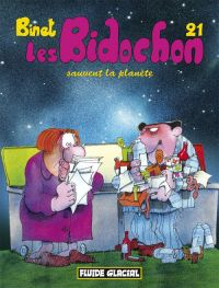 Les bidochon T21 : Les Bidochon sauvent la planète (0), bd chez Fluide Glacial de Binet