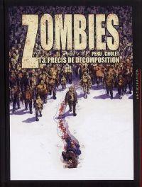 Zombies – cycle 1, T3 : Précis de décomposition (0), bd chez Soleil de Peru, Cholet, Champelovier