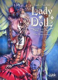 Lady Doll T2 : Une maison de poupée (0), bd chez Soleil de Vessela, Sechi