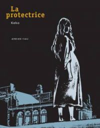 La Protectrice, bd chez Actes Sud BD L'An 2 de Keko