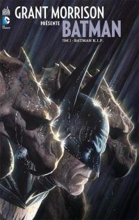 Grant Morrison présente Batman T2 : Batman R.I.P. (0), comics chez Urban Comics de Morrison, Benjamin, Daniel, Major, Sinclair, Ross