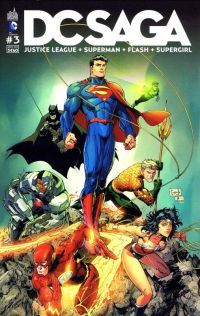 DC Saga T3 : , comics chez Urban Comics de Buccellato, Perez, Johnson, Manapul, Green, Johns, Scott, Asrar, Lee, Scott, Sinclair, Mounts, Eltaeb, Capullo