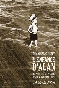 L'Enfance d'Alan : D'après les souvenirs d'Alan Ingram Cope, bd chez L'Association de Guibert