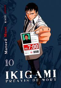 Ikigami Préavis de mort  T10, manga chez Kazé manga de Mase