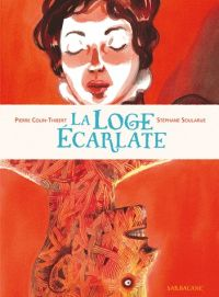 La Loge écarlate, bd chez Sarbacane de Colin thibert, Soularue