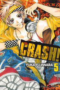 Crash !! T5, manga chez Tonkam de Fujiwara