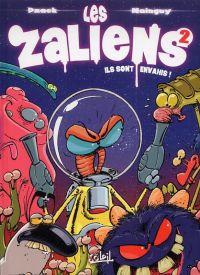 Les Zaliens T2 : Ils sont envahis ! (0), bd chez Soleil de Dzack, Mainguy, Cerminaro