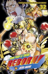 Reborn ! Mon prof le tueur T32 : Voilà les Vongola contre les Simon ! (0), manga chez Glénat de Amano