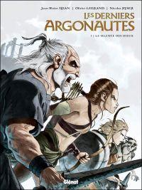 Les Derniers argonautes T1 : Le silence des dieux (0), bd chez Glénat de Legrand, Djian, Ryser