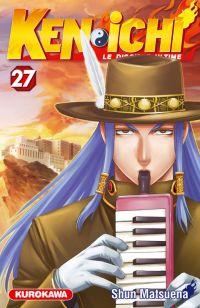 Ken-Ichi – Le disciple ultime 1, T27, manga chez Kurokawa de Matsuena