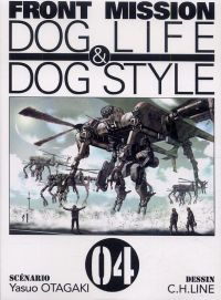 Front Mission - Dog Life and Dog Style T4, manga chez Ki-oon de Otagaki, C.H.LINE