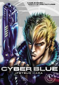 Cyber blue T1, manga chez Kazé manga de Hara