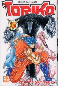 Toriko T6, manga chez Kazé manga de Shimabukuro