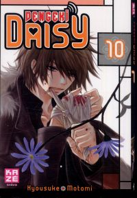 Dengeki Daisy T10, manga chez Kazé manga de Motomi