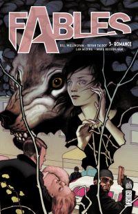 Fables T3 : Romance (0), comics chez Urban Comics de Willingham, Buckingham, Talbot, Medley, Medina, Leialoha, Vozzo, Jean