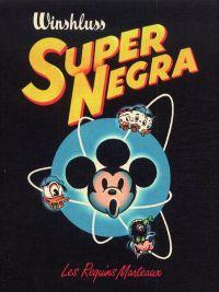Super Négra, bd chez Les Requins Marteaux de Winshluss