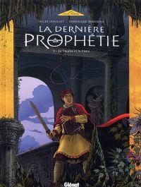 La dernière prophétie T5 : La foudre et la croix (0), bd chez Glénat de Chaillet, Rousseau, Defachelle