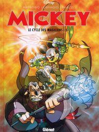 Mickey T5 : Le cycle des magiciens  (0), bd chez Glénat de Collectif