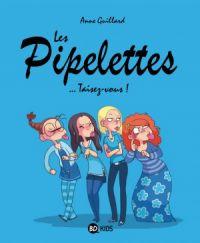 Les Pipelettes, bd chez Bayard de Guillard