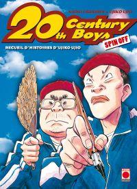20th Century Boys : Spin off - Recueil d'histoires d'Ujiko Ujio (0), manga chez Panini Comics de Ujio, Urasawa