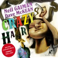Mes cheveux fous, comics chez Au diable vauvert de Gaiman, McKean
